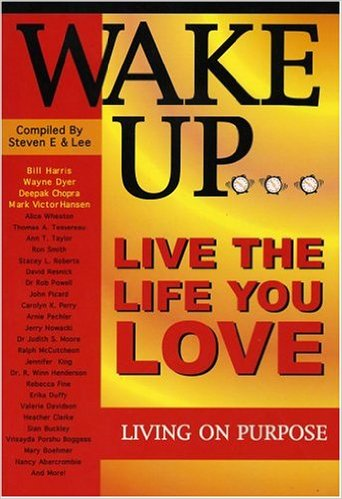 Living On Purpose is from the #1 Best-selling Wake Up... Live the Life You Love book series.